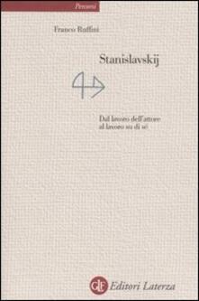 Radiospeed.it Stanislavskij. Dal lavoro dell'attore al lavoro su di sé Image