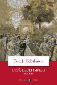 Foto Cover di L' Età degli imperi 1875-1914, Libro di Eric J. Hobsbawm, edito da Laterza