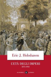 Libro L' Età degli imperi 1875-1914 Eric J. Hobsbawm