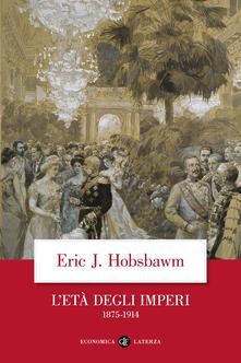 L' età degli imperi 1875-1914 - Eric J. Hobsbawm - copertina