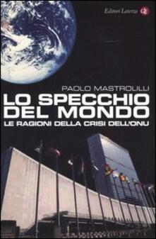 Radiospeed.it Lo specchio del mondo. Le ragioni della crisi dell'ONU Image