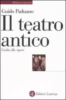 Il teatro antico. Guida alle opere.pdf