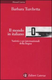 Squillogame.it Il mondo in italiano. Varietà ed usi internazionali della lingua Image