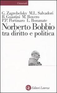 Libro Norberto Bobbio tra diritto e politica Gustavo Zagrebelsky , Massimo L. Salvadori , Riccardo Guastini