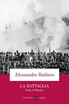 Capturtokyoedition.it La battaglia. Storia di Waterloo Image