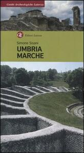 Umbria, Marche