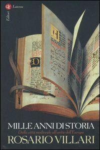 Foto Cover di Mille anni di storia. Dalla città medievale all'unità dell'Europa, Libro di Rosario Villari, edito da Laterza