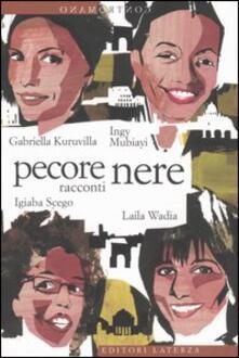 Pecore nere - Ingy Mubiayi,Igiaba Scego,Gabriella Kuruvilla - copertina