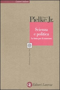 Scienza e politica. La lott...