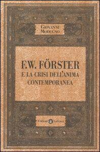 Libro F.W. Förster e la crisi dell'anima contemporanea Giovanni Modugno