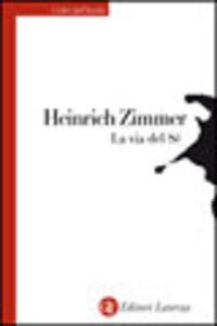Foto Cover di La via del sé, Libro di Heinrich Zimmer, edito da Laterza