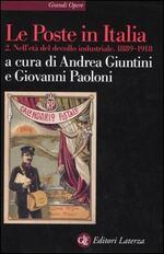 Le Poste in Italia. Vol. 2: Nell'età del decollo industriale. 1889-1918.