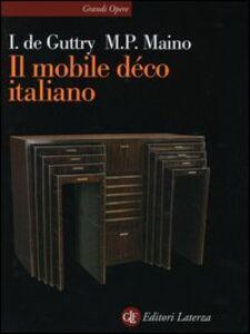 Libro Il mobile déco italiano 1920-1940 Irene De Guttry , M. Paola Maino