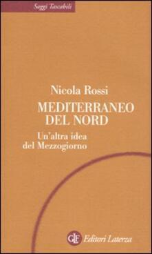 Listadelpopolo.it Mediterraneo del Nord. Un'altra idea del Mezzogiorno Image