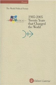 Voluntariadobaleares2014.es 1985-2005. Twenty Years that Changed the World. Con CD-ROM Image