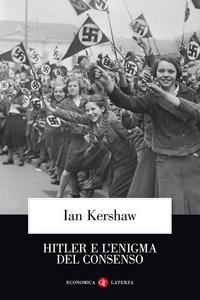 Libro Hitler e l'enigma del consenso Ian Kershaw
