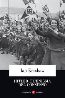 Hitler e l'enigma del consenso - Ian Kershaw - copertina