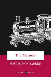 Meglio non sapere - Marrone Titti - wuz.it