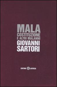 Libro Mala costituzione e altri malanni Giovanni Sartori