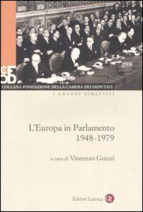 Foto Cover di L' Europa in parlamento 1948-1979. Con DVD, Libro di  edito da Laterza