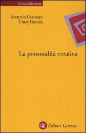 La personalità creativa. Le teorie, i processi, la costruzione dell'identità