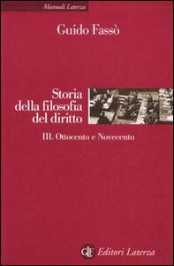 Storia della filofia del diritto. Vol. 3: Ottocento e Novecento.