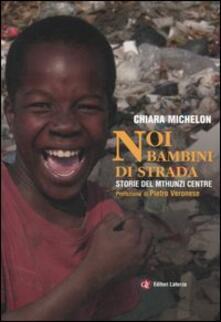 Capturtokyoedition.it Noi bambini di strada. Storie del Mthunzi Centre Image