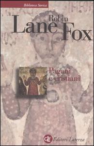 Libro Pagani e cristiani Robin Lane Fox