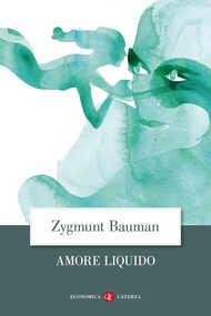 Libro Amore liquido. Sulla fragilità dei legami affettivi Zygmunt Bauman