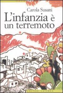 L' infanzia è un terremoto - Carola Susani - copertina
