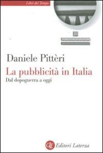 La pubblicità in Italia. Dal dopoguerra a oggi