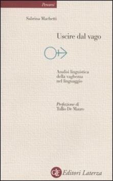 Voluntariadobaleares2014.es Uscire dal vago. Analisi linguistica della vaghezza nel linguaggio Image
