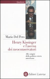 Henry Kissinger e l'ascesa ...