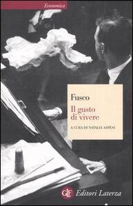 Libro Il gusto di vivere Gian Carlo Fusco