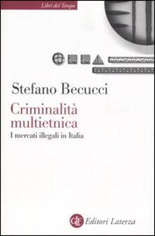 Premioquesti.it Criminalità multietnica. I mercati illegali in Italia Image