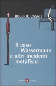 Ipabsantonioabatetrino.it Il caso Wassermann e altri incidenti metafisici Image