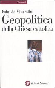 Libro Geopolitica della Chiesa cattolica Fabrizio Mastrofini
