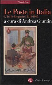 Foto Cover di Le Poste in Italia. Vol. 3: Tra le due guerre 1919-1945., Libro di  edito da Laterza