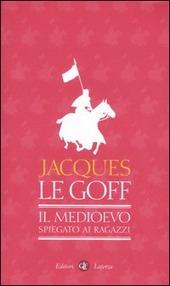 http://www.ibs.it/code/9788842081630/le-goff-jacques/medioevo-spiegato-ragazzi.html