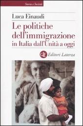 Le politiche dell'immigrazione in Italia dall'Unita a oggi