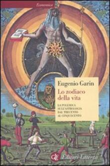 Amatigota.it Lo zodiaco della vita. La polemica sull'astrologia dal Trecento al Cinquecento Image
