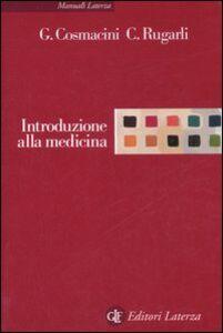 Libro Introduzione alla medicina Giorgio Cosmacini , Claudio Rugarli