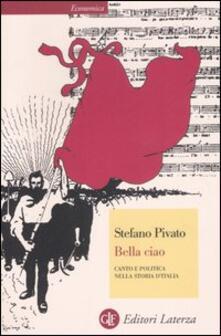 Ipabsantonioabatetrino.it Bella ciao. Canto e politica nella storia d'Italia Image