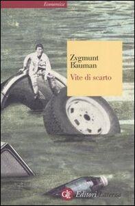 Libro Vite di scarto Zygmunt Bauman