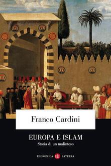 Laboratorioprovematerialilct.it Europa e Islam. Storia di un malinteso Image