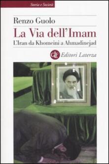 Daddyswing.es La via dell'Imam. L'Iran da Khomeini e Ahmadinejad Image