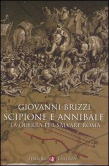 Scipione e Annibale. La guerra per salvare Roma.pdf