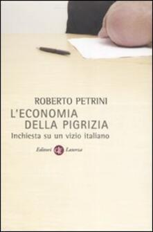 L economia della pigrizia. Inchiesta su un vizio italiano.pdf
