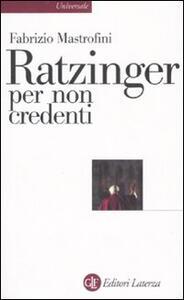 Ratzinger per non credenti