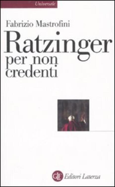 Ratzinger per non credenti - Fabrizio Mastrofini - 3